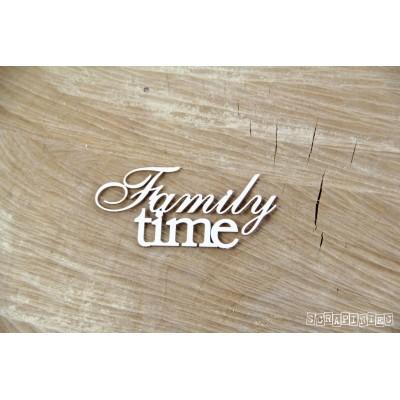 Familiy time felirat