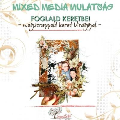 Mixed Media Mulatság 2020 - Virág