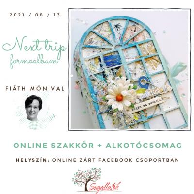 Next Trip formaalbum - ONLINE SZAKKÖR + ALKOTÓCSOMAG
